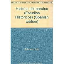 Historia del Paraiso (Estudios Historicos)