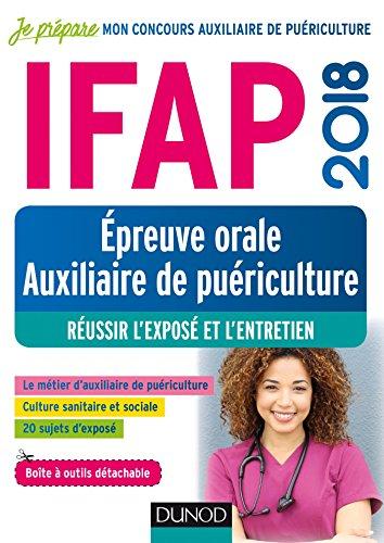 IFAP 2018 - Epreuve orale Auxiliaire de puériculture - Réussir l'exposé et l'entretien