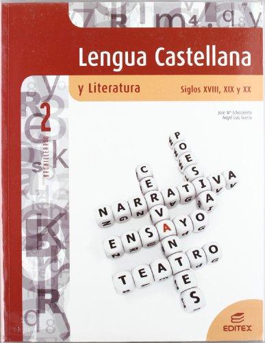 Lengua castellana y literatura siglos xviii, xix y xx 2º bachillerato