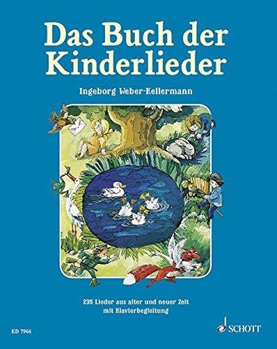Klavier Und Noten Gitarre Für (Das Buch der Kinderlieder: 235 alte und neue Lieder. Gesang und Klavier (Gitarre). Liederbuch.)