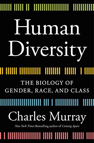 Human Diversity: The Biology of Gender, Race, and Class by [Murray, Charles]