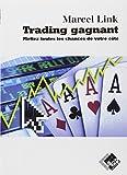 Telecharger Livres Trading gagnant Mettez toutes les chances de votre cote (PDF,EPUB,MOBI) gratuits en Francaise