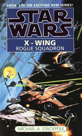 Star Wars: Rogue Squadron (Star Wars: X-Wing) by Michael A. Stackpole (1-Feb-1996) Paperback