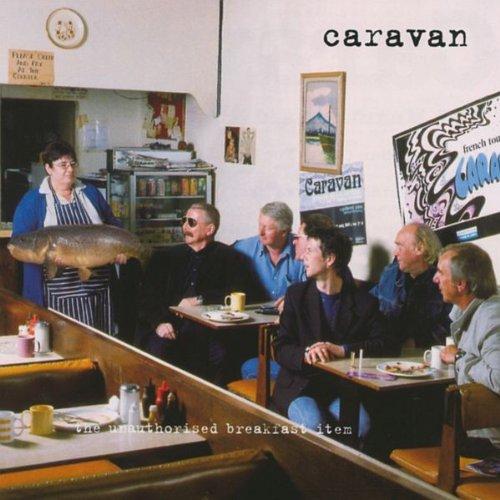 Caravan: The Unauthorised Breakfast Item (Audio CD)