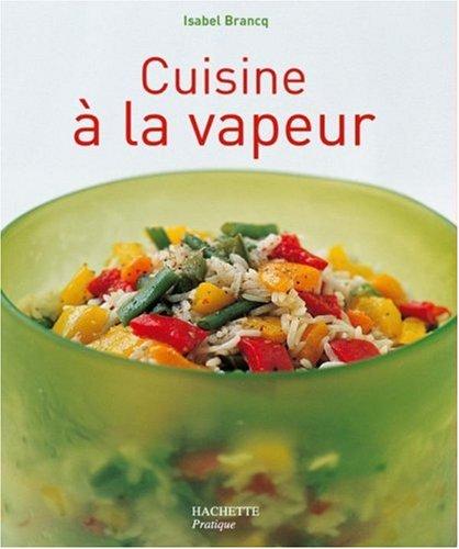 Cuisine à la vapeur