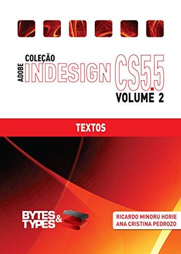 Coleção Adobe InDesign CS5.5 - Textos (Portuguese Edition) por Ricardo Minoru Horie