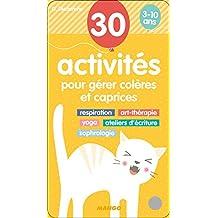 Eventail d'activités : 30 activités pour gérer colères et caprices