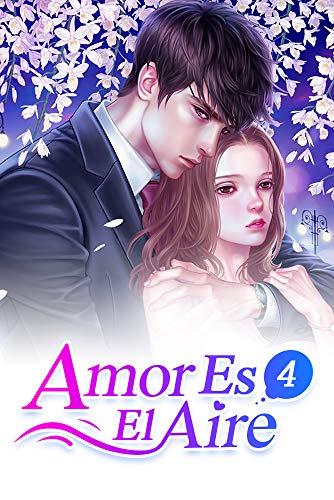 Amor Es El Aire 4: Mi CEO Posesivo (Spanish Edition) (Spanisch Liebe Es In)