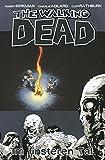 The Walking Dead 09: Im finsteren Tal - Robert Kirkman