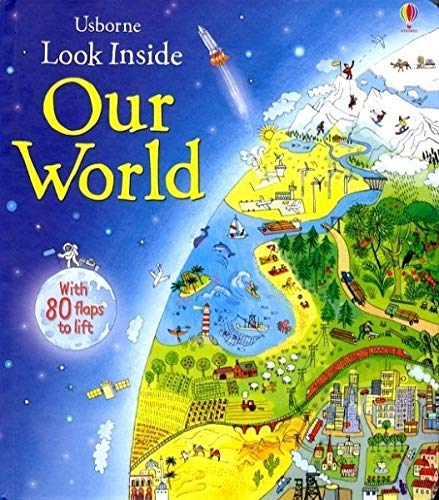 Look Inside Our World (Look Inside Board Books)