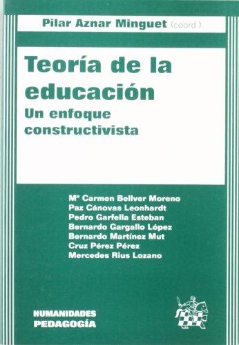 Teoría de la educación . Un enfoque constructivista
