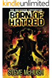 Born of Hatred (The Hellequin Chronicles Book 2)