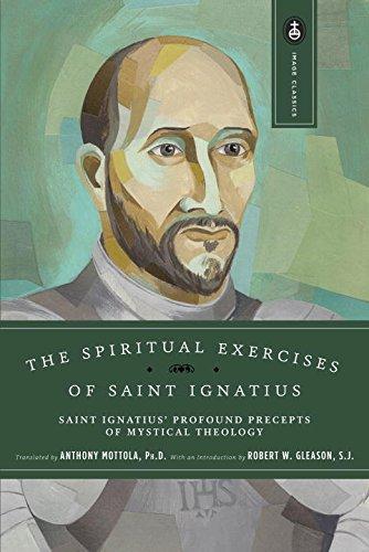 The Spiritual Exercises of Saint Ignatius (Image Classic)
