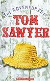 The Adventures of Tom Sawyer (Scholastic Classics)
