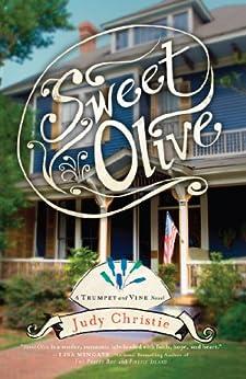 Sweet Olive (Trumpet & Vine Series) di [Christie, Judy]