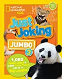 Just Joking: Jumbo 3: 1,000 Giant Jokes & 1,000 Funny Photos Add Up to Big Laughs