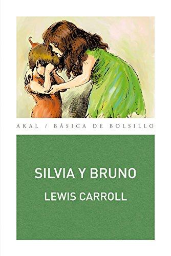 Silvia y Bruno por Lewis Carroll
