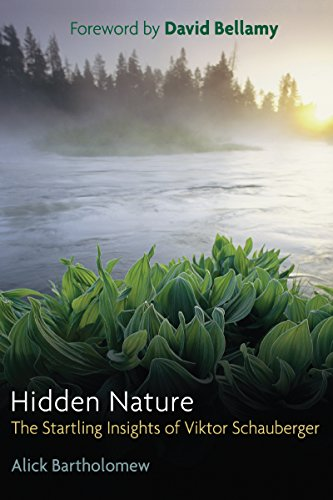 hidden-nature-the-startling-insights-of-viktor-schauberger