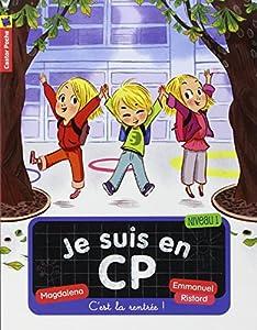 """Afficher """"Je suis en CP n° 1 C'est la rentrée !"""""""