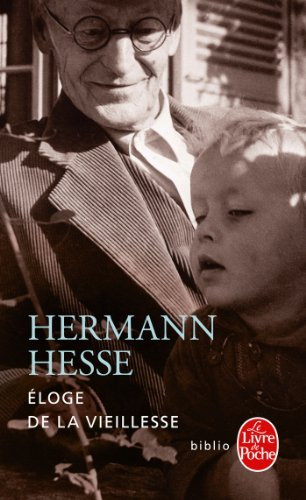 Eloge de la vieillesse par Hermann Hesse