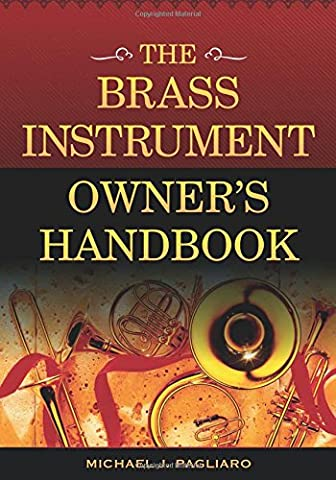 The Brass Instrument Owner S