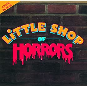 Mean Green Mother From Outerspace (Little Shop Of Horrors/Soundtrack Version) [feat. Little Shop Of Horrors Chorus]