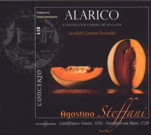Steffani : Alarico (opéra). Casagrande.