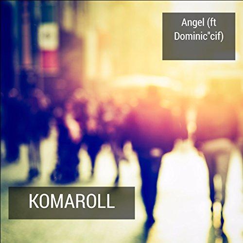 komaroll-feat-dominic-cif