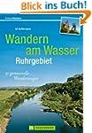 Wandern am Wasser - Ruhrgebiet: Die N...