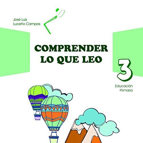 COMPRENDER LO QUE LEO 3 EDUCACION PRIMARIA