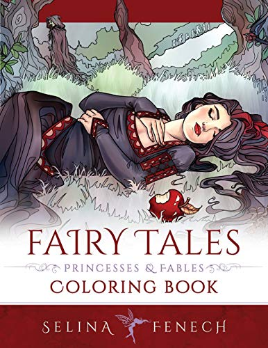 Fairy Tales, Princesses, and Fables Coloring Book (Fantasy Coloring by Selina, Band 20)