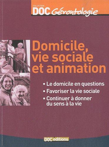 Domicile, vie sociale et animation