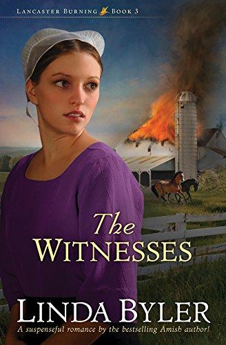 The Witnesses Lancaster Burning