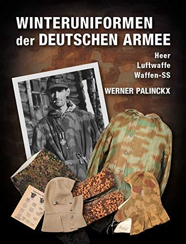 Winteruniformen der deutschen Armee: Heer, Luftwaffe, Waffen-SS