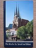 Die Kirche St. Severi zu Erfurt - Verena Friedrich