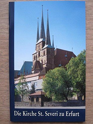 Die Kirche St. Severi zu Erfurt