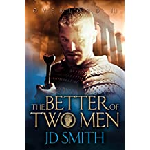 The Better of Two Men (Overlord Book 3)