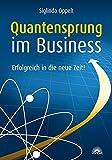Quantensprung im Business: Erfolgreich in die neue Zeit!