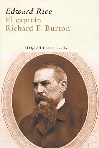 El capitán Richard F. Burton (El Ojo del Tiempo) por Edward Rice