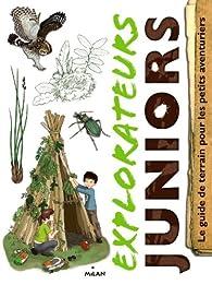 Explorateurs juniors par Thierry Desailly