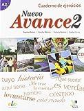 Nuevo Avance 2. Cuaderno de ejercicios (inkl. CD): Curso de español. Nivel A2