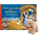 Rica auf dem Weg nach Bethlehem - mit Stoffschaf: Ein Folien-Adventskalender zum Vorlesen und Gestalten eines Fensterbildes