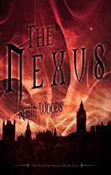 The Nexus (The Watcher Series Book 2) (English Edition)