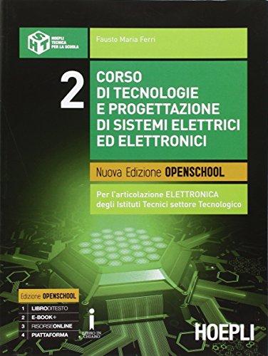 Corso di tecnologie e progettazione di sistemi elettrici ed elettronici. Con e-book. Con espansione online. Per gli Ist. tecnici industriali: 2