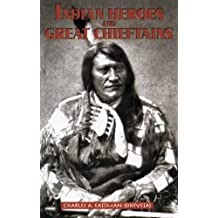 Indian Heroes and Great Chieftains (Dover Books on the American Indians)