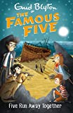 Five Run Away Together: Book 3 (Famous Five series)