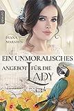 Ein unmoralisches Angebot für die Lady