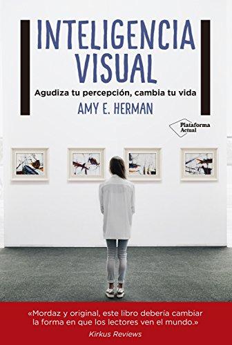 Inteligencia visual por Amy Herman