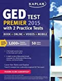 Best 2015 Ged Libros - [(Kaplan GED(R) Test Premier 2015 with 2 Practice Review