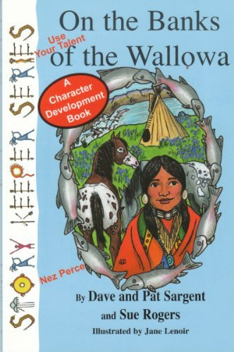 On the Banks of the Wallowa (Story Keeper Series) by Dave Sargent (2004-12-14)